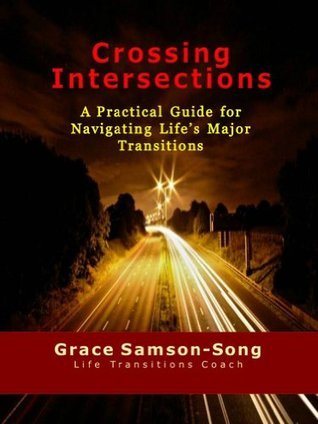 Crossing Intersections  by  Grace Samson-Song