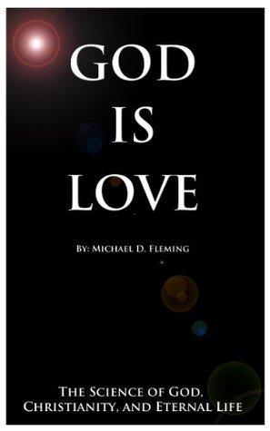 God Is Love Michael   Fleming