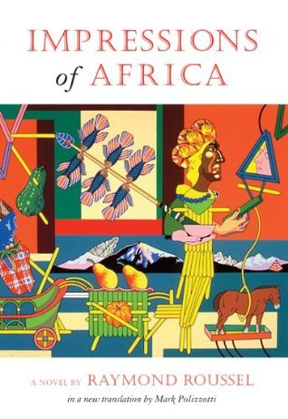Impressions of Africa (French Literature Series) Raymond Roussel