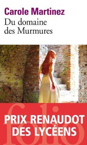 Du domaine des Murmures (Folio)  by  Carole Martinez