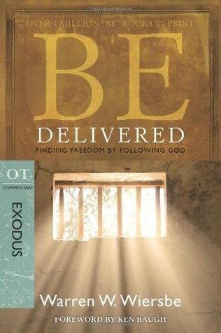 Be Delivered  by  Warren W. Wiersbe
