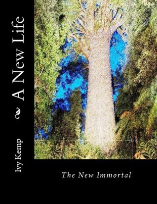 A New Life  by  Ivy Kemp