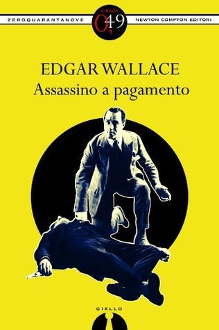 Assassino a pagamento  by  Edgar Wallace