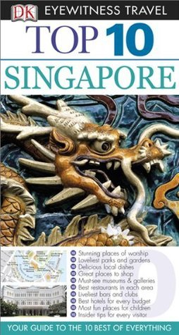 Top 10 Singapore (EYEWITNESS TOP 10 TRAVEL GUIDES) Jennifer Eveland