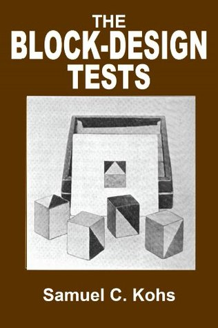 The Block-Design Tests  by  Samuel C. Kohs