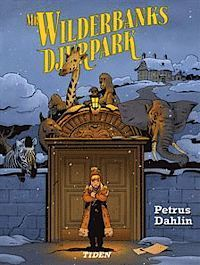 Mr Wilderbanks djurpark Petrus Dahlin