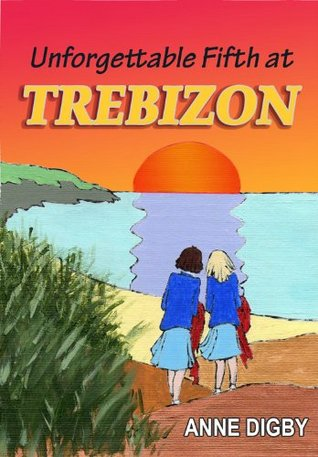 Unforgettable Fifth at Trebizon  by  Anne Digby