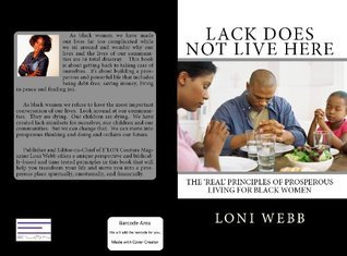 Lack Does Not Live Here Loni Webb