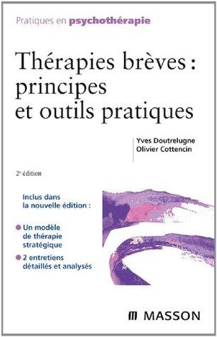 Thérapies brèves : principes et outils pratiques Yves Doutrelugne