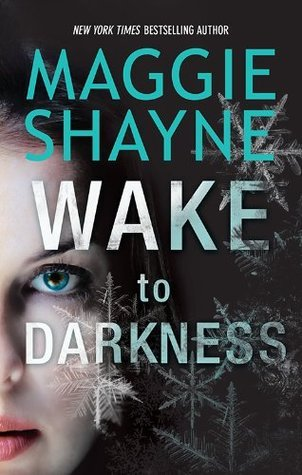 Wake To Darkness (A Brown and De Luca Novel) Maggie Shayne