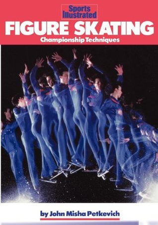 Figure Skating (Sports Illustrated Winners Circle Books) John Misha Petkevich