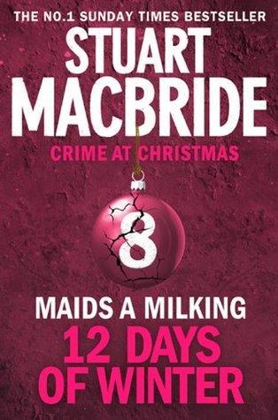 Maids A Milking  by  Stuart MacBride