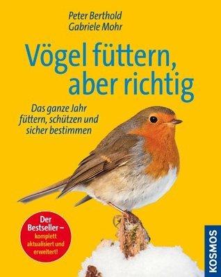 Vogel füttern, aber richtig Peter Berthold