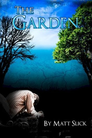 The Garden Matthew Slick