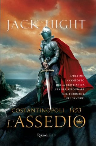 LAssedio. Costantinopoli 1453 (HD) Jack Hight