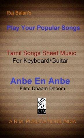 Anbe En Anbe Sheet Music  by  Raj Balan S by balan s, raj