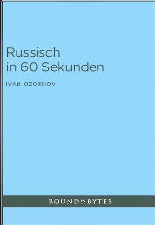 Russisch in 60 Sekunden Ivan Ozornov