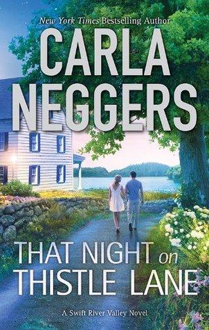 That Night On Thistle Lane (Swift River Valley, #2) Carla Neggers