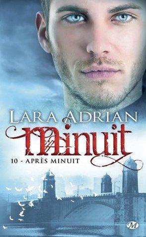 Après Minuit: Minuit, T10 (BIT LIT)  by  Lara Adrian