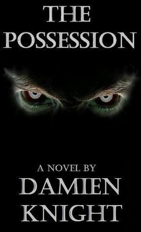 The Possession  by  Damien Knight
