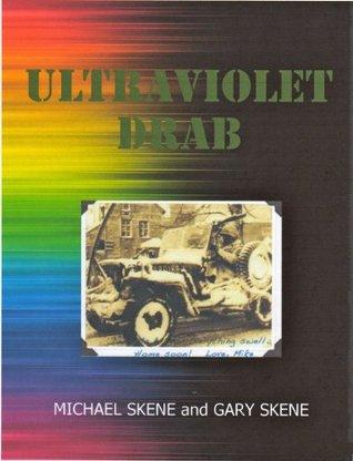 ULTRAVIOLET DRAB  by  MICHAEL SKENE