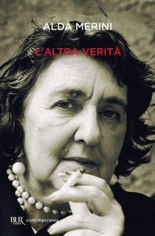 Laltra verità Alda Merini