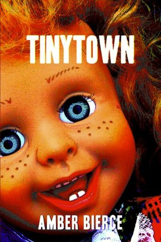 TinyTown  by  Amber Bierce
