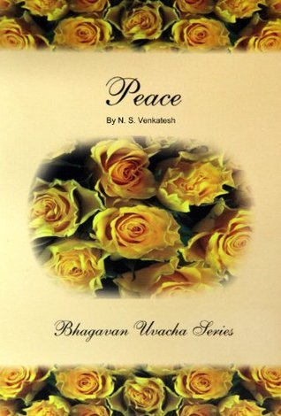Peace (Bhagawan Uvacha Volume 3) Publications Division, SSSST