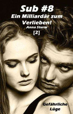 True Love (1): Gefahrliches Verlangen Anna Sturm