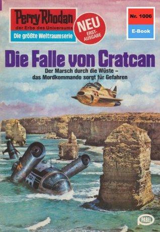Perry Rhodan 1006: Die Falle von Cratcan: Zyklus Die kosmische Hanse Clark Darlton