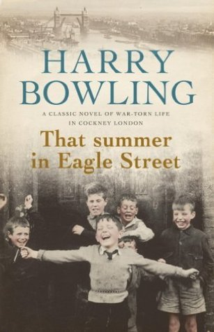 That Summer in Eagle Street Harry Bowling