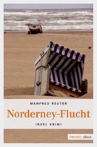 Norderney-Flucht Manfred Reuter
