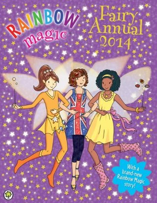 Rainbow Magic Fairy Annual 2014  by  Daisy Meadows
