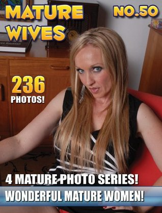 Mature Wives No.50: MILFS & MOMS Naked Photo eBook  by  Steam B.V.