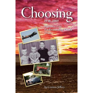 Choosing: 1940-1989 Corrine Jeffery