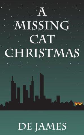 A Missing Cat Christmas  by  DE James