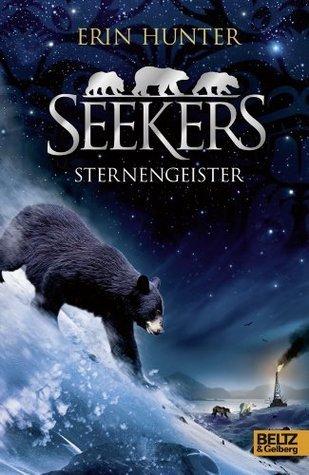 Seekers. Sternengeister: Band 6 Erin Hunter