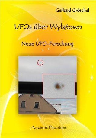 UFOs über Knittelfeld: Neue UFO-Forschung  by  Gerhard Gröschel