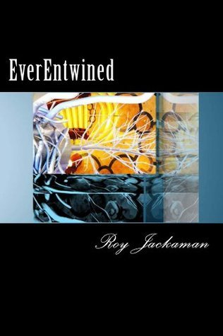 EverEntwined  by  Roy Jackaman