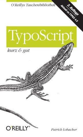TypoScript kurz & gut  by  Patrick Lobacher