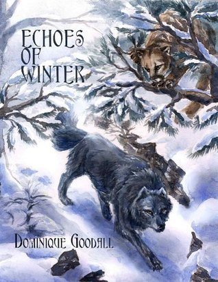 Echoes of Winter  by  Dominique Goodall