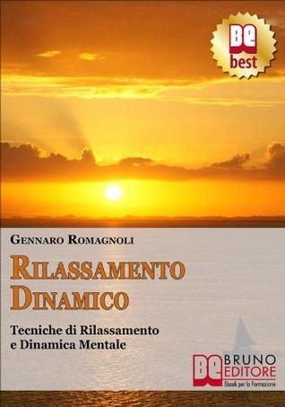 Rilassamento Dinamico  by  Gennaro Romagnoli
