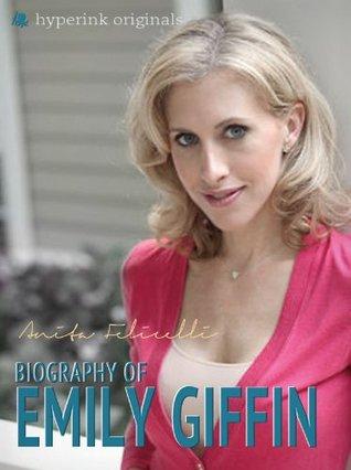Emily Giffin: A Biography Audrey Ballard
