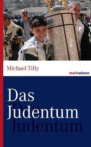 Das Judentum (marixwissen)  by  Michael Tilly