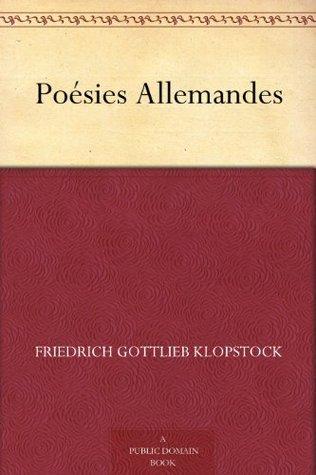 Poésies Allemandes  by  Friedrich Gottlieb Klopstock