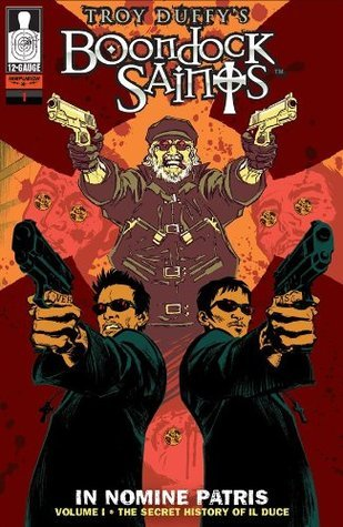 Boondock Saints: In Nomine Patris #1  by  Troy Duffy