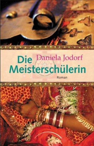 Die Meisterschülerin Daniela Jodorf