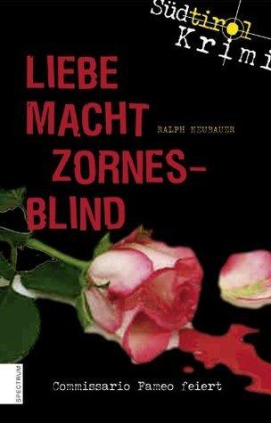 Liebe macht zornesblind: Commissario Fameo feiert Ralph Neubauer