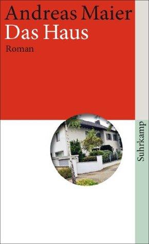 Das Haus: Roman  by  Andreas Maier