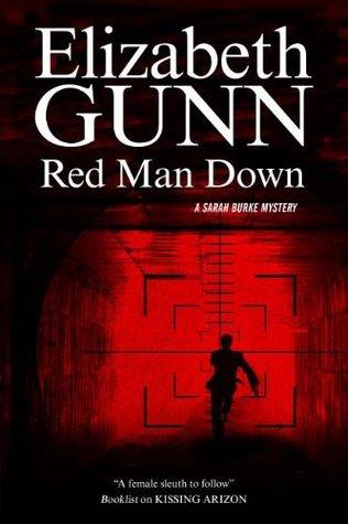Red Man Down (Sarah Burke, #5) Elizabeth Gunn